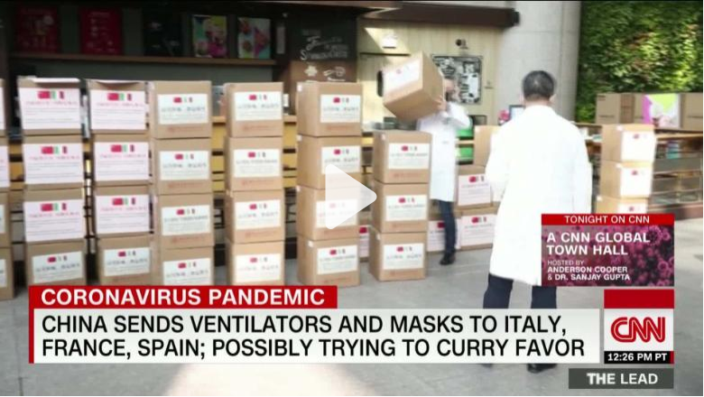 CNN: China Sends Ventilators, Masks to Italy, France, Spain; Possibly Trying to Curry Favor