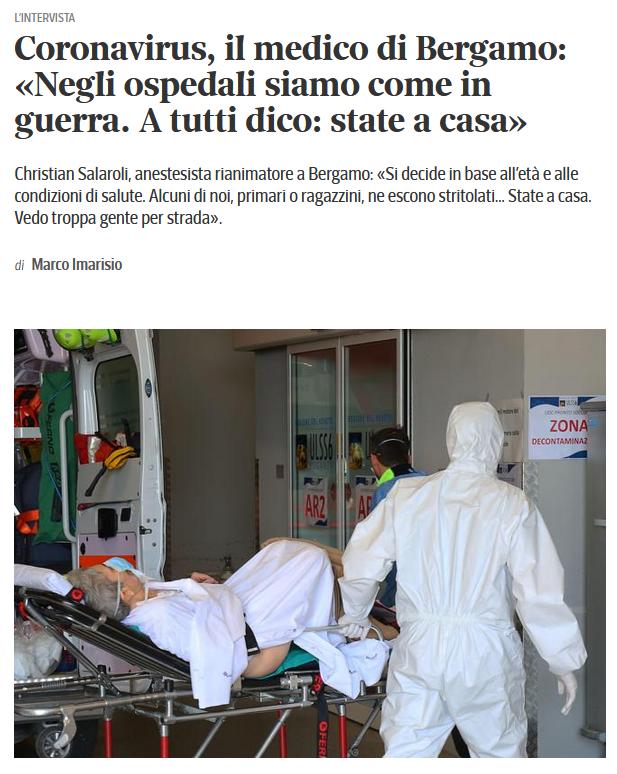 Corriere Della Sera: Coronavirus, il medico di Bergamo: «Negli ospedali siamo come in guerra. A tutti dico: state a casa»
