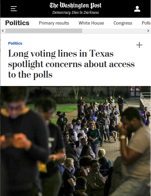 WaPo: Long voting lines in Texas spotlight concerns about access to the polls