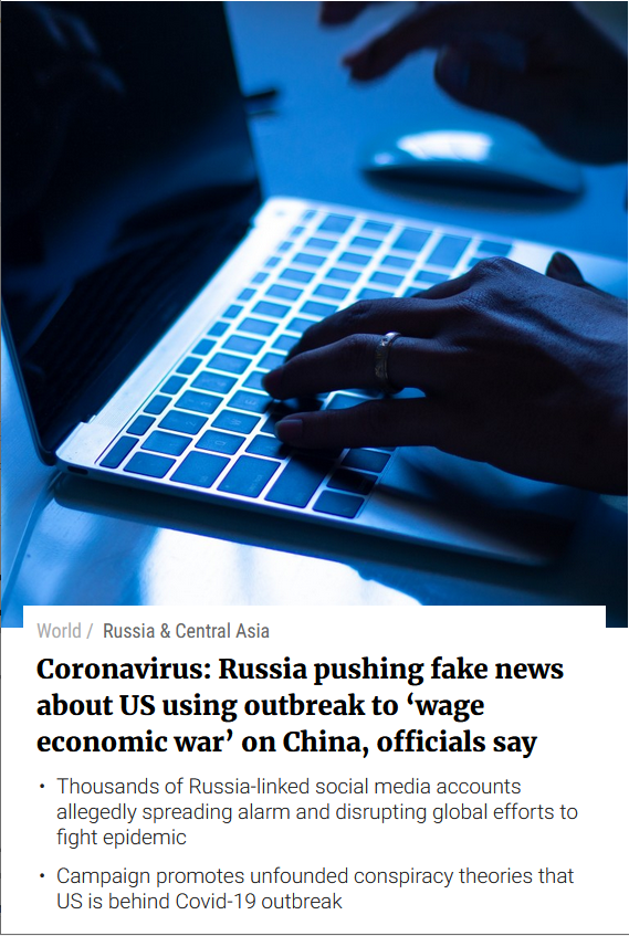 South China Morning Post: Coronavirus: Russia pushing fake news about US using outbreak to 'wage economic war' on China, officials say