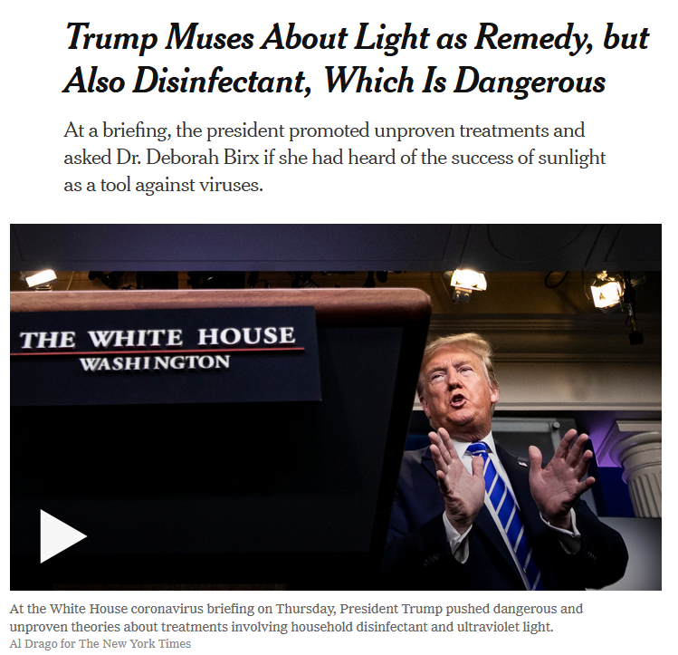 NYT: Trump Muses About Light as Remedy, but Also Disinfectant, Which Is Dangerous