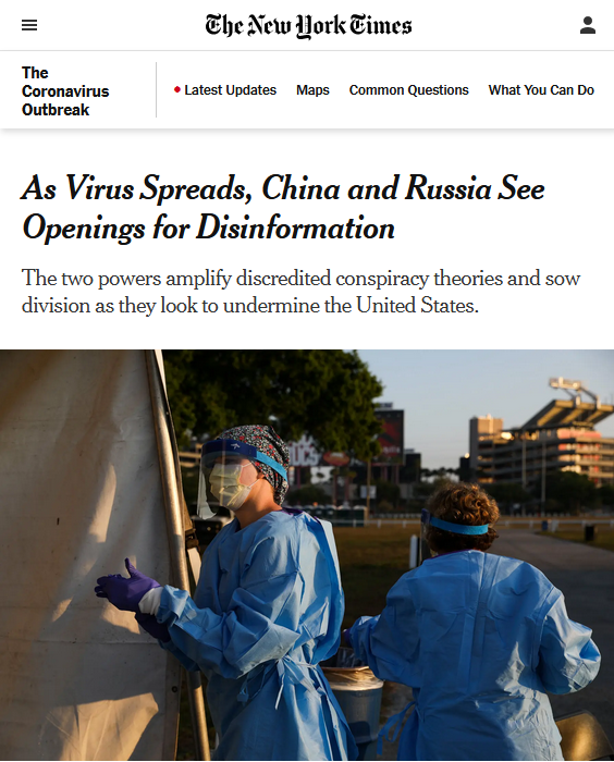 New York TImes: As Virus Spreads, China and Russia See Openings for Disinformation