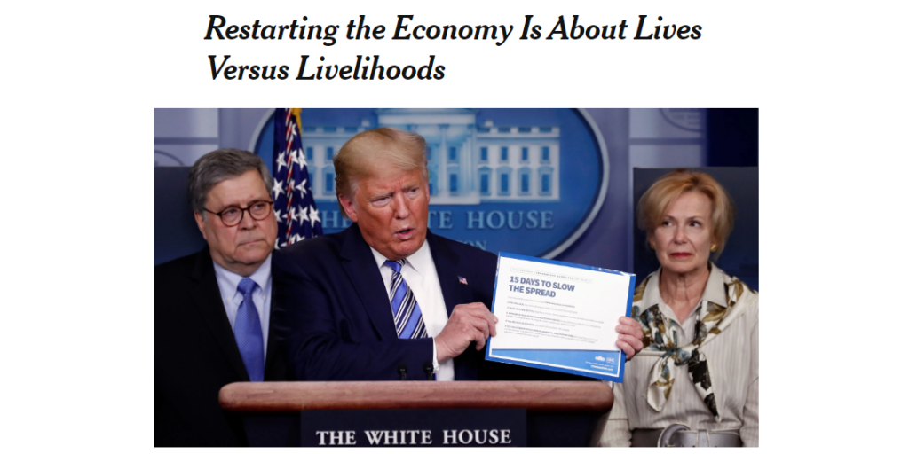 NYT: Restarting the Economy Is About Lives Versus Livelihoods