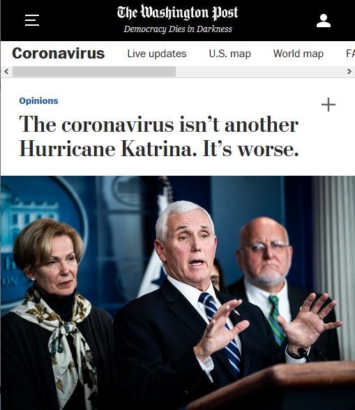 WaPo: The coronavirus isn't another Hurricane Katrina. It's worse.