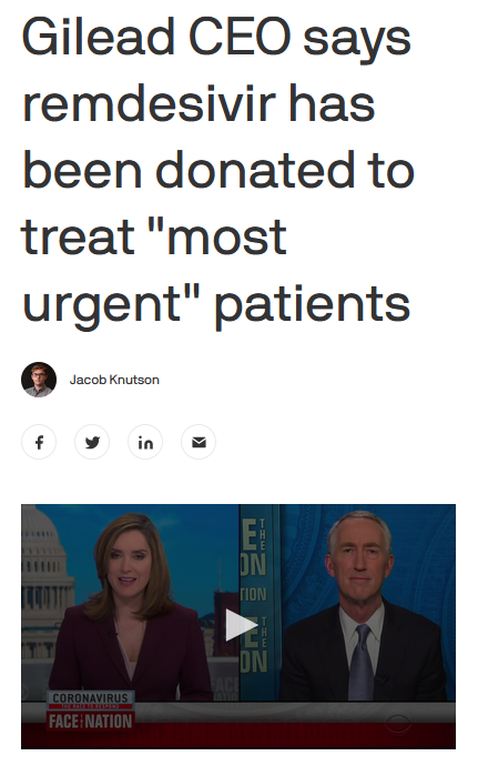 """Axios: Gilead CEO says remdesivir has been donated to treat """"most urgent"""" patients"""