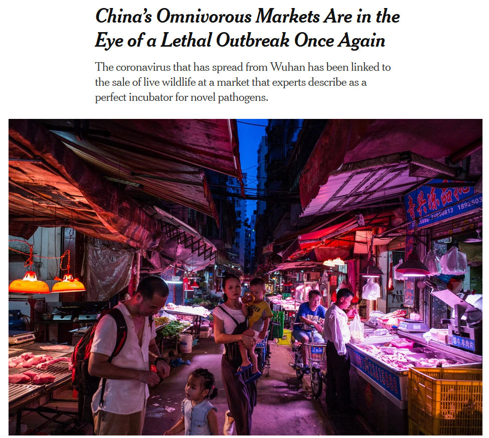 NYT: China's Omnivorous Markets Are in the Eye of a Lethal Outbreak Once Again