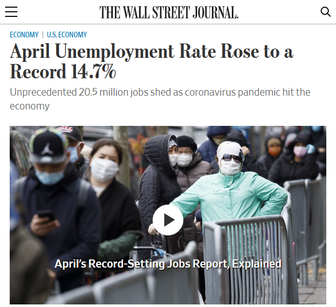 WSJ: April Unemployment Rate Rose to a Record 14.7%