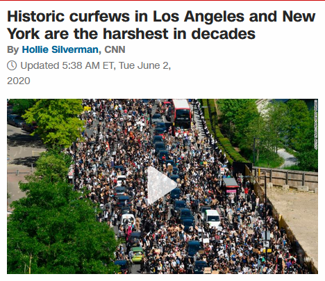 CNN: Historic curfews in Los Angeles and New York are the harshest in decades