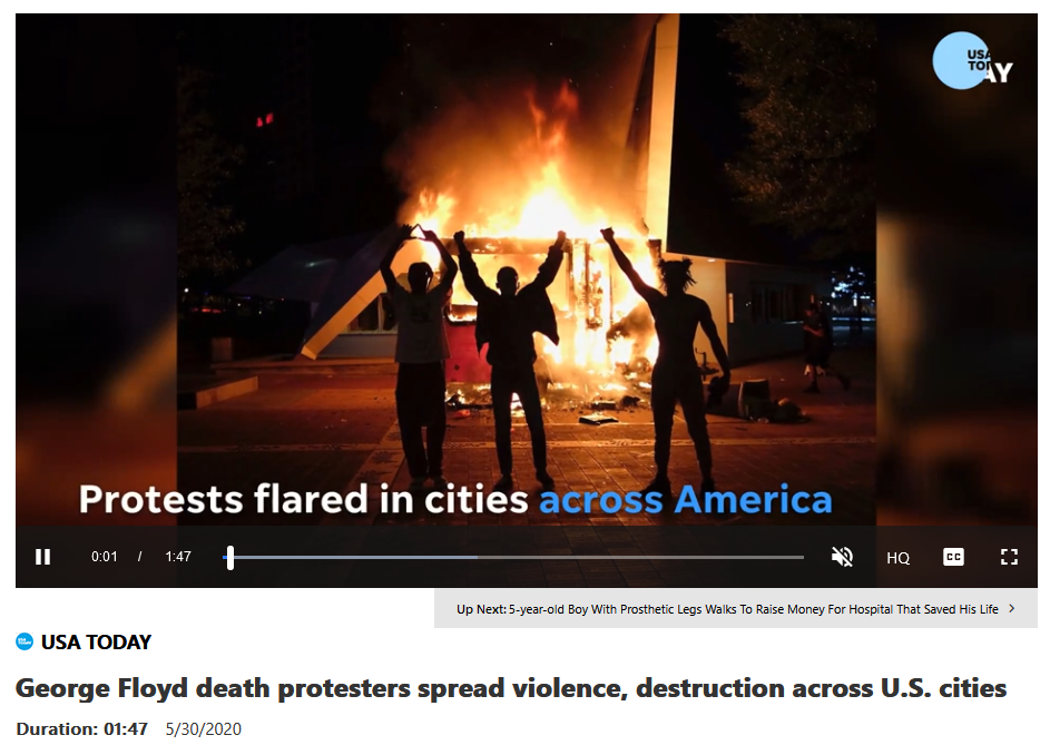 USA Today: George Floyd death protesters spread violence, destruction across U.S. cities