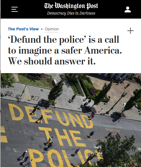 WaPo: 'Defund the police' is a call to imagine a safer America. We should answer it.