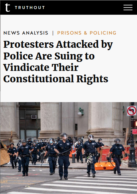 Truthout: Protesters Attacked by Police Are Suing to Vindicate Their Constitutional Rights