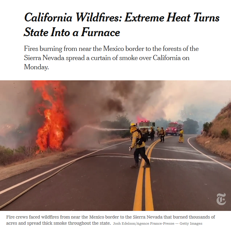 NYT: California Wildfires: Extreme Heat Turns State Into a Furnace