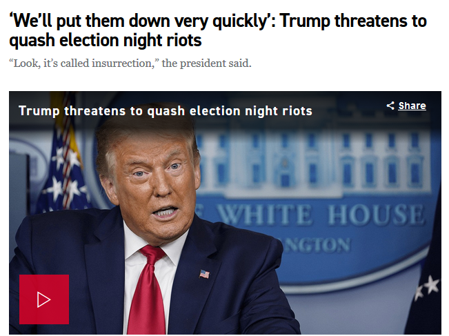 Politico: 'We'll put them down very quickly': Trump threatens to quash election night riots
