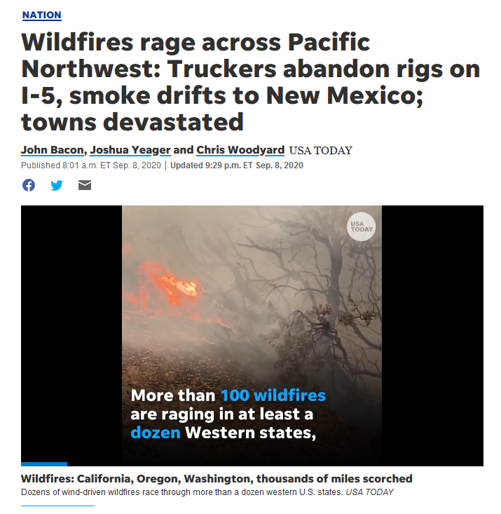USA Today: Wildfires rage across Pacific Northwest: Truckers abandon rigs on I-5, smoke drifts to New Mexico; towns devastated