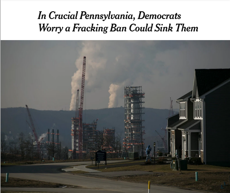 NYT: In Crucial Pennsylvania, Democrats Worry a Fracking Ban Could Sink Them