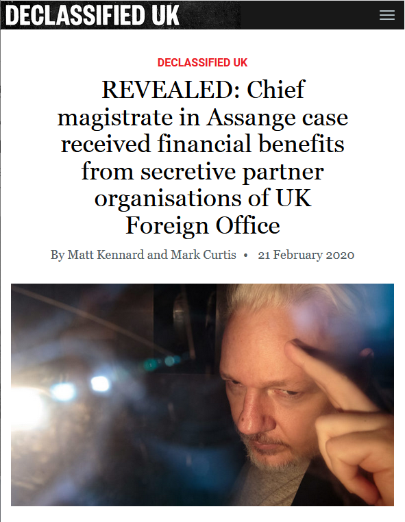 Declassified UK: REVEALED: Chief magistrate in Assange case received financial benefits from secretive partner organisations of UK Foreign Office