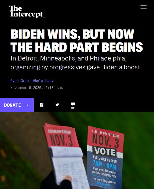 Intercept: Biden Wins, but Now the Hard Part Begins