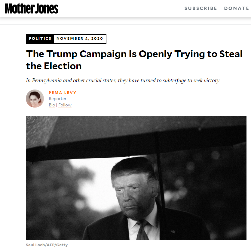 MoJo: The Trump Campaign Is Openly Trying to Steal the Election