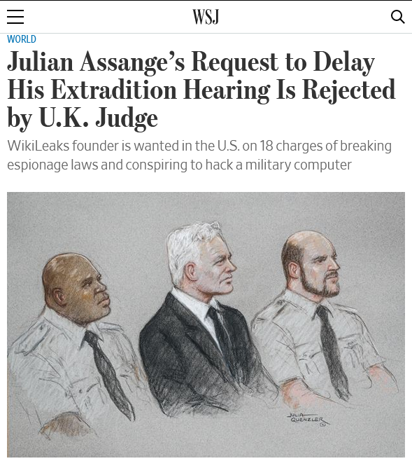 WSJ: Julian Assange's Request to Delay His Extradition Hearing Is Rejected by U.K. Judge