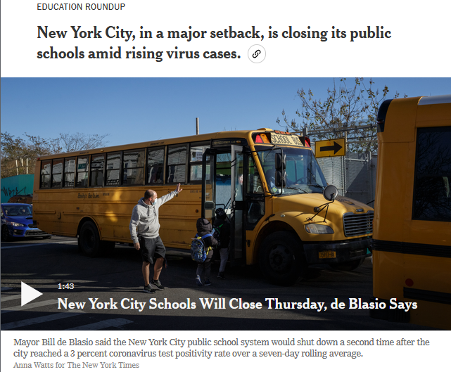NYT: New York City, in a major setback, is closing its public schools amid rising virus cases.