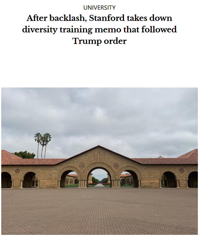 Stanford Daily: After backlash, Stanford takes down diversity training memo that followed Trump order