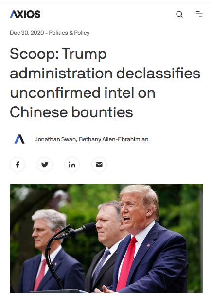 Axios: Scoop: Trump administration declassifies unconfirmed intel on Chinese bounties