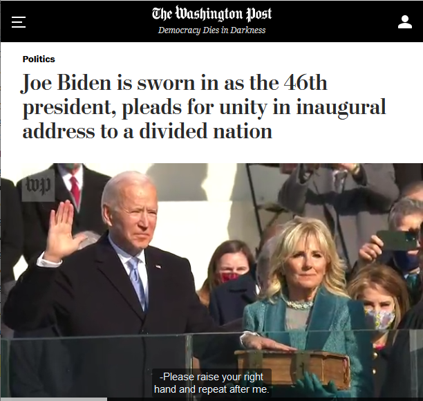 WaPo: Joe Biden is sworn in as the 46th president, pleads for unity in inaugural address to a divided nation