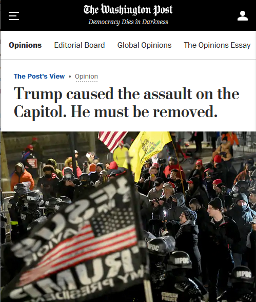 WaPo: Trump caused the assault on the Capitol. He must be removed.