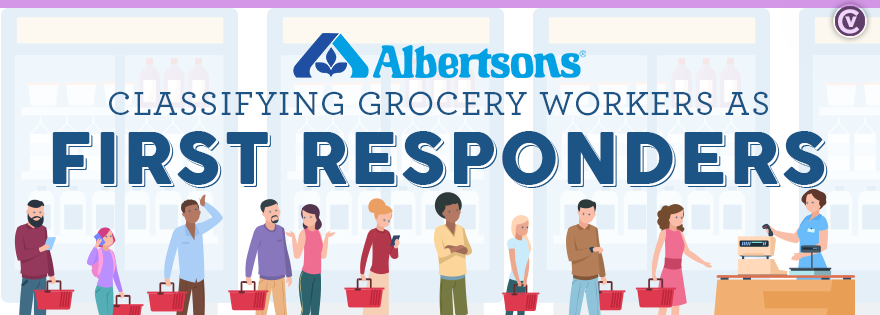 Albertsons classifying grocery workers as first responders
