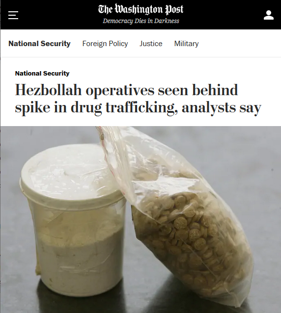 WaPo: Hezbollah operatives seen behind spike in drug trafficking, analysts say