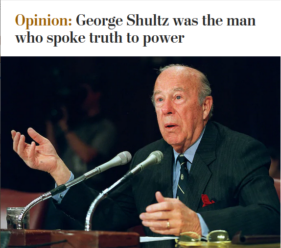 WaPo: George Shultz was the man who spoke truth to power
