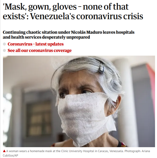 Guardian: 'Mask, gown, gloves – none of that exists': Venezuela's coronavirus crisis