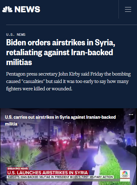 NBC: Biden orders airstrikes in Syria, retaliating against Iran-backed militias