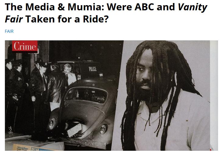 FAIR: The Media & Mumia: Were ABC and Vanity Fair Taken for a Ride?