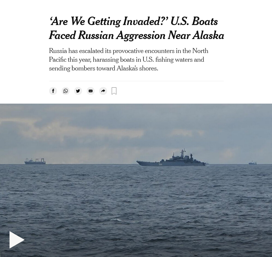 New York Times: 'Are We Getting Invaded?': US Boat Faced Russian Aggression Near Alaska