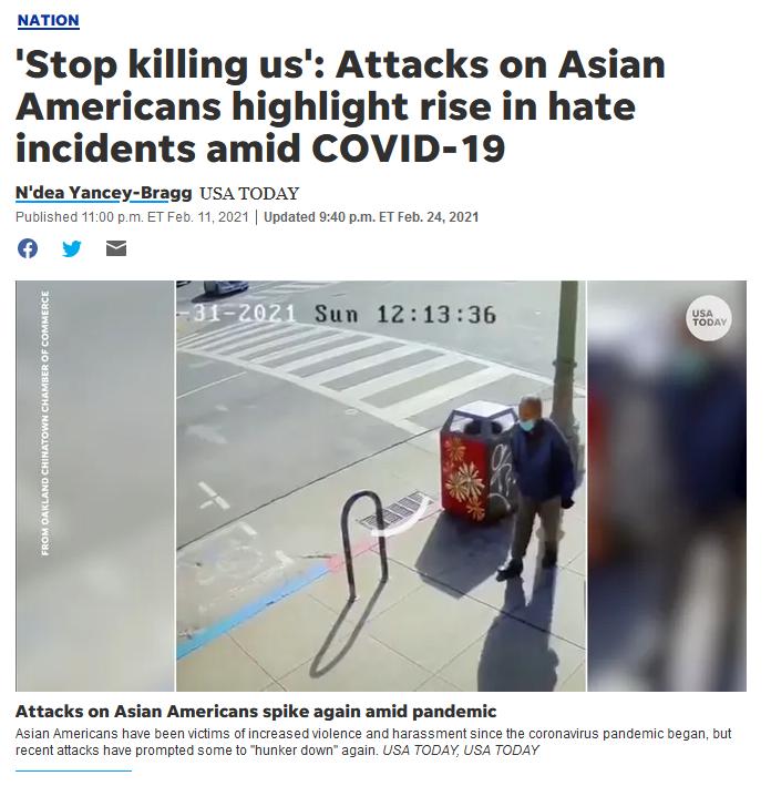 USA Today: 'Stop killing us': Attacks on Asian Americans highlight rise in hate incidents amid COVID-19