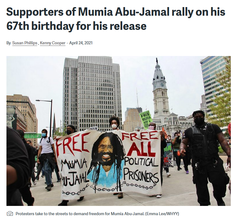 WHYY: Supporters of Mumia Abu-Jamal rally on his 67th birthday for his release
