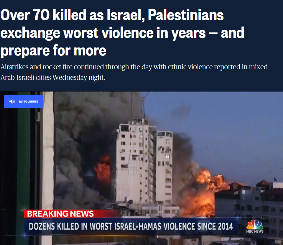 NBC: Over 70 killed as Israel, Palestinians exchange worst violence in years — and prepare for more