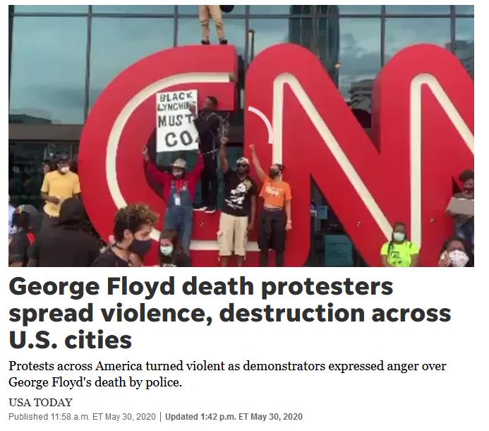 USA Today: George Floyd death protesters spread violence, destruction across U.S. cities