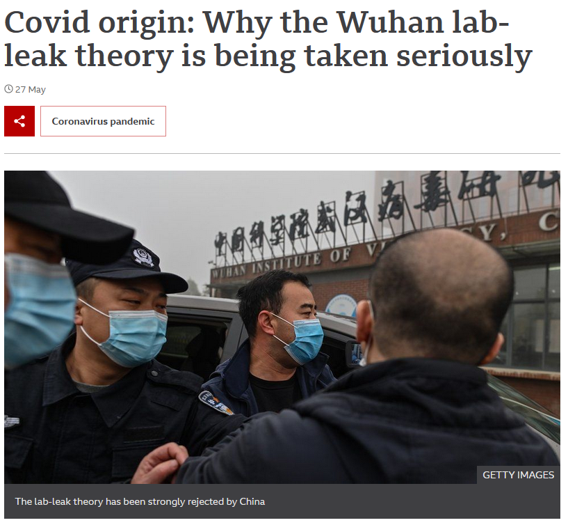 BBC: Covid origin: Why the Wuhan lab-leak theory is being taken seriously