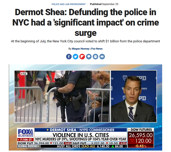 Fox News: Dermot Shea: Defunding the police in NYC had a 'significant impact' on crime surge