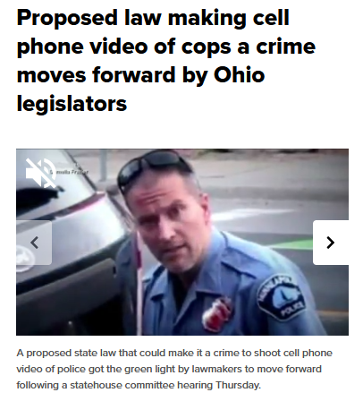 News 5 Cleveland: Proposed law making cell phone video of cops a crime moves forward by Ohio legislators