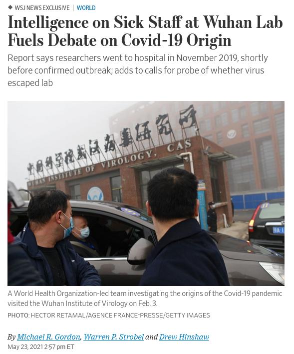 WSJ: Intelligence on Sick Staff at Wuhan Lab Fuels Debate on Covid-19 Origin