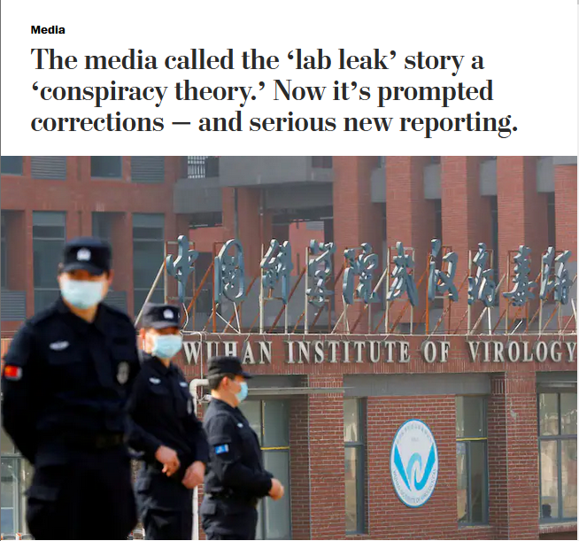 WaPo: The media called the 'lab leak' story a 'conspiracy theory.' Now it's prompted corrections — and serious new reporting.