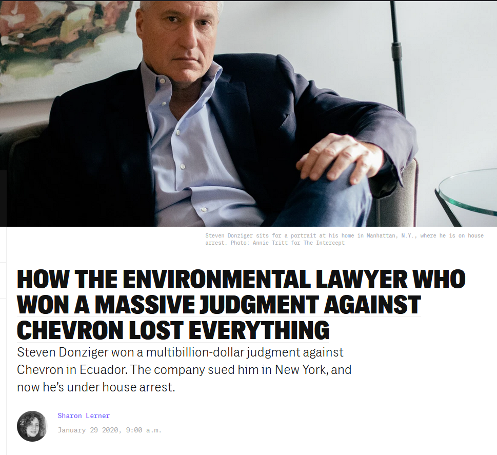 Intercept: How the Environmental Lawyer Who Won a Massive Judgment Against Chevron Lost Everything