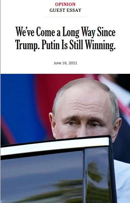 NYTL We've Come a Long Way Since Trump. Putin Is Still Winning.