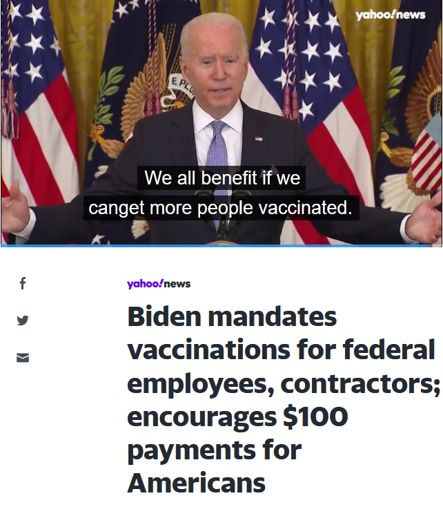 Yahoo: Biden mandates vaccinations for federal employees, contractors; encourages $100 payments for Americans