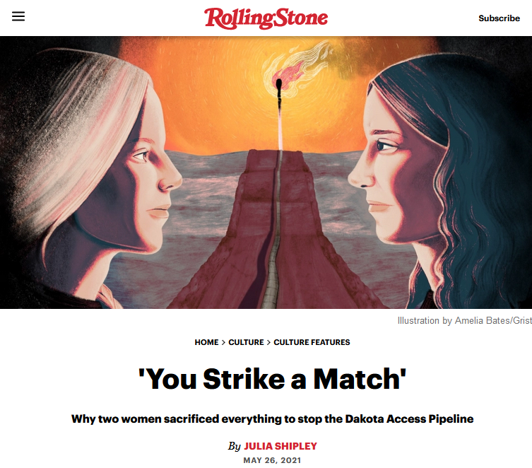 Rolling Stone: 'You Strike a Match' Why two women sacrificed everything to stop the Dakota Access Pipeline