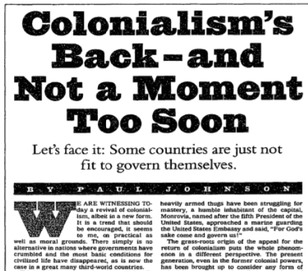 NYT: Colonialism's Back--and Not a Moment Too Soon
