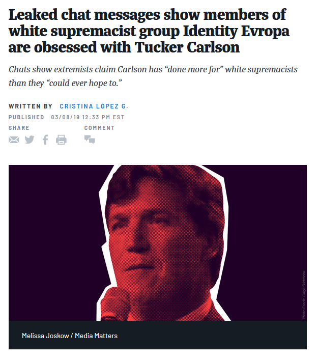 Media Matters: Leaked chat messages show members of white supremacist group Identity Evropa are obsessed with Tucker Carlson